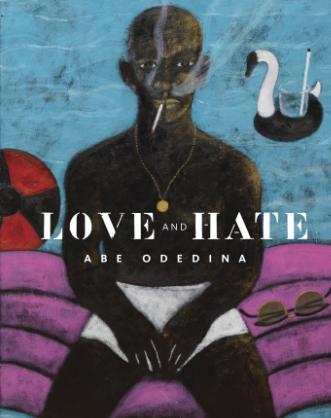 Love and Hate – Abe Odedina