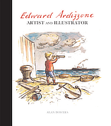Edward Ardizzone: Artist and Illustrator