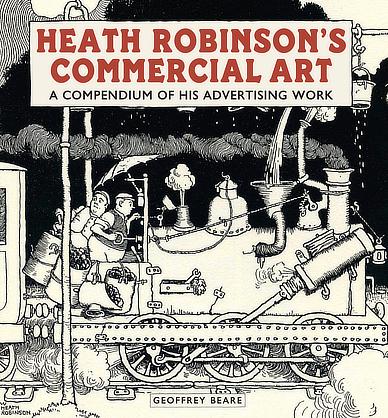 Heath Robinson's Commercial Art